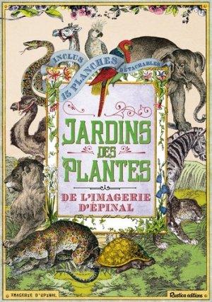 Histoire naturelle : les jardins des plantes de l'imagerie d'Epinal - rustica - 9782815310109 -