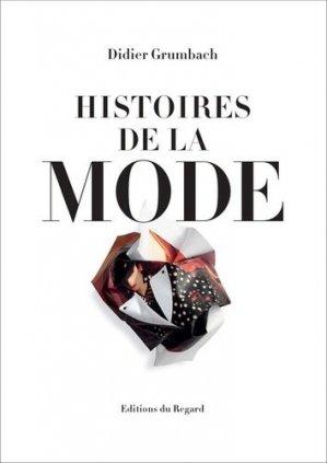 Histoires de la mode - Editions du Regard - 9782841053643 -