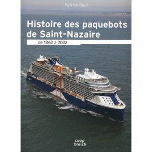 Histoire des paquebots à Saint-Nazaire de 1865 à 2020 - Coop Breizh - 9782843468797 -