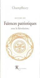 Histoire des faïences patriotiques sous la Révolution - Ressouvenances - 9782845051553 -