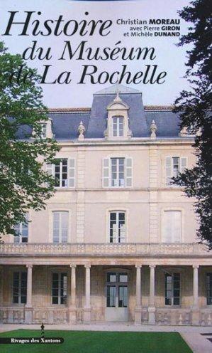 Histoire du Muséum de La Rochelle - les indes savantes - 9782846543484 -
