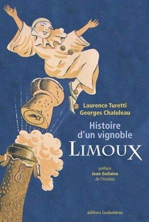 Histoire d'un vignoble – Limoux - loubatieres - 9782862667669