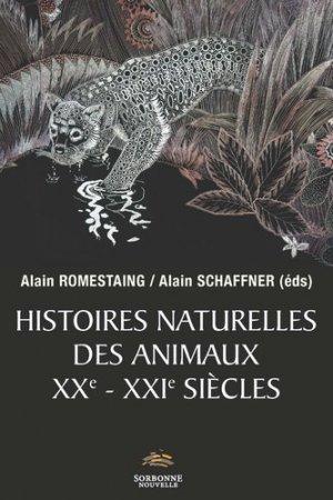 Histoires naturelles des animaux XXe-XXIe siècles - publications de la sorbonne - 9782878546927 -