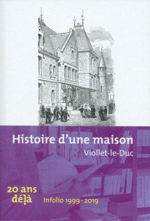 Histoire d'une maison - Infolio - 9782884747974 -