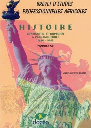 Histoire Continuités et ruptures à l'âge industriel 1850-1945 Module G5 BEPA - doceo - 9782909662534 -