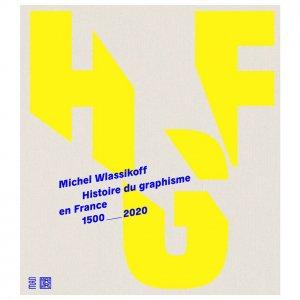 Histoire du graphisme en France - les arts décoratifs - 9782916914855 -