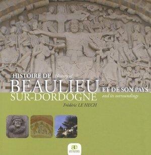 Histoire de Beaulieu-sur-Dordogne - les ardents  - 9782917032190 -