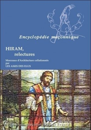 Hiram, relectures - Editions Maçonniques de France - 9782919601455 -