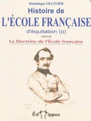 Histoire de l'école française d'équitation Tome 2 - edhippos éditions - 9782953407716 -