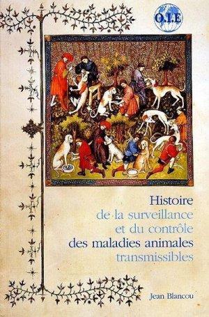 Histoire de la surveillance et du contrôle des maladies animales transmissibles - oie - 9789290445067 -