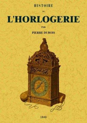 Histoire de l'horlogerie - maxtor - 9791020801432 -