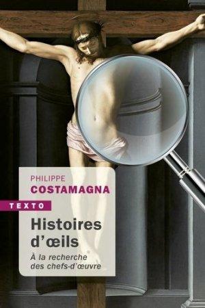 Histoire d'oeils. A la recherche des chefs-d'oeuvre - tallandier - 9791021037977 -