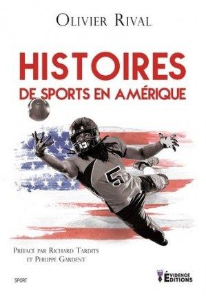 Histoire de sports en Amérique - Evidence Editions - 9791034811908 -