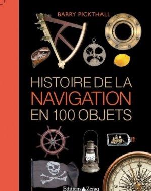 Histoire de la navigation en 100 objets - zeraq - 9791093860244 -