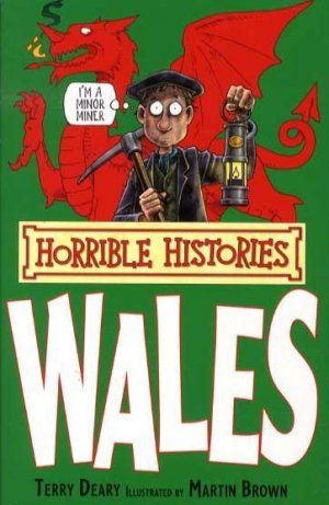 HORRIBLES HISTOIRES WALES  - SCHOLASTIC - 9781407103693 -