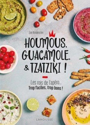 Houmous, guacamole & tzatziki ! - Larousse - 9782035986085 -