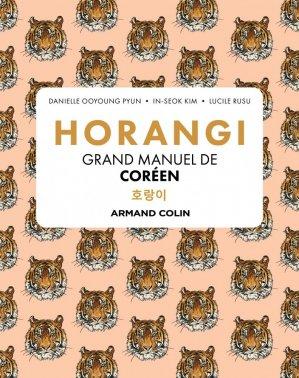 Horangi - Grand manuel de coréen - armand colin - 9782200629724 -