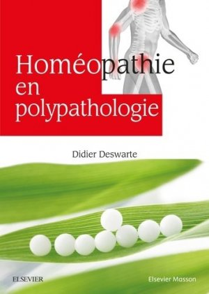 Homéopathie en polypathologie - elsevier / masson - 9782294760525 -