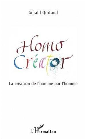 Homo Créator. La création de l'homme par l'homme - l'harmattan - 9782343105550 -