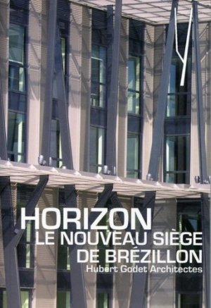 Horizon, le nouveau siège de Brézillon - archibooks - 9782357332300 -