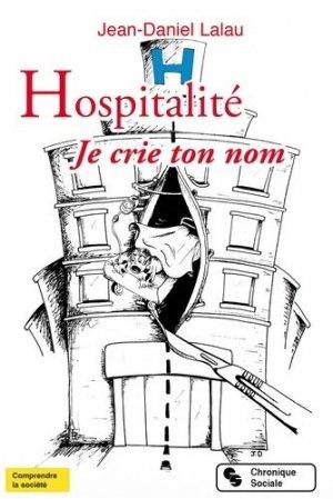 Hospitalité. Je crie ton nom - Chronique Sociale - 9782367172385 -