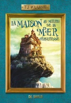 La Maison au milieu de la Mer céruléenne - de saxus - 9782378761103 -