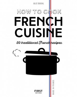 How to cook french cuisine - first - 9782412056394 -