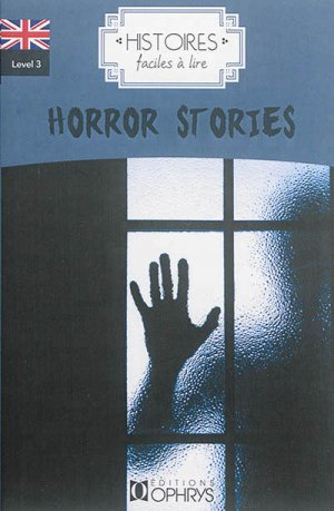 Horror Stories - ophrys - 9782708014701 -