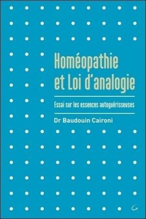 Homéopathie et loi d'analogie - jacques grancher editions - 9782733913529 -