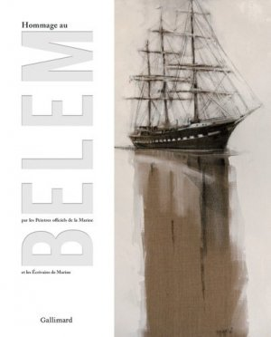 Hommage au Belem - gallimard editions - 9782742445677 -