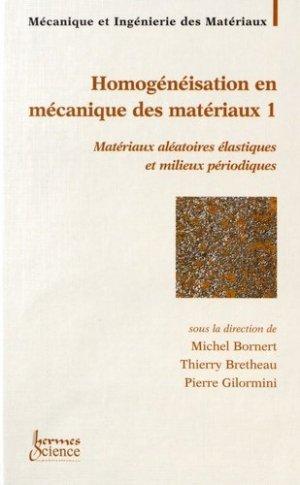 Homogénéisation en mécanique des matérieux - Hermes Science Publications - 9782746201996 -
