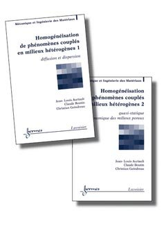 Homogénéisation de phénomènes couplés en milieux hétérogènes 2 volumes - hermès / lavoisier - 9782746218260 -
