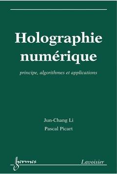 Holographie numérique - hermès / lavoisier - 9782746232006 -