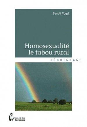Homosexualité, le tabou rural - societe des ecrivains - 9782748367911 -