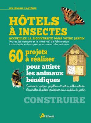 Hôtels à insectes - Artémis - 9782816012590 -
