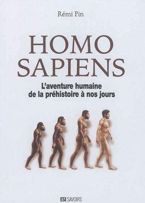 Homo sapiens- aventure humaine de la préhistoire à nos jours - esi - 9782822605809 -