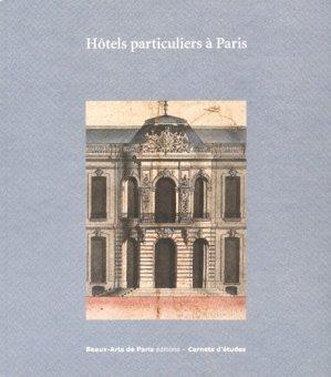 Hôtels particuliers à Paris - ENSBA - 9782840564652 -
