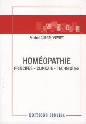 Homéopathie : principes - clinique - techniques - similia - 9782842510763 -