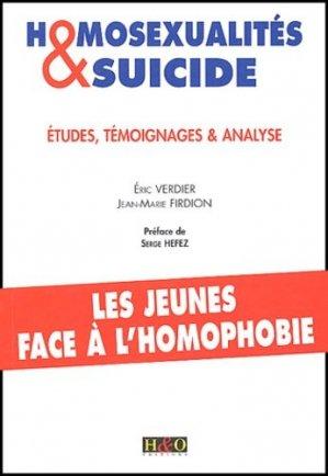 Homosexualités & suicide. Etudes, témoignages et analyse - HandO - 9782845470514 -