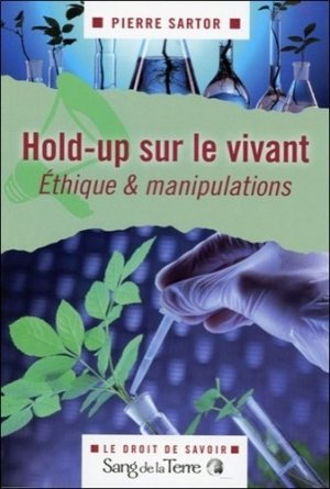 Hold-up sur le vivant - sang de la terre - 9782869852792 -
