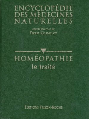 Homéopathie Le traité  - frison roche - 9782876711983 -