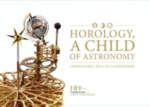 Horology a Child of Astronomy - watchprint - 9782940506019 -