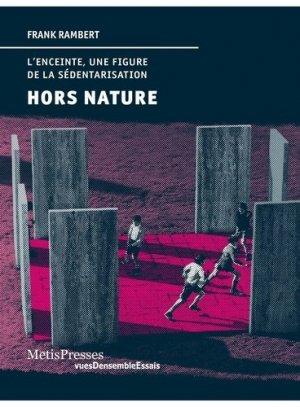 Hors nature - metispresses - 9782940563524 -