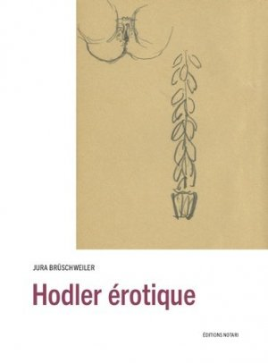 Hodler érotique - Notari - 9782970115014 -