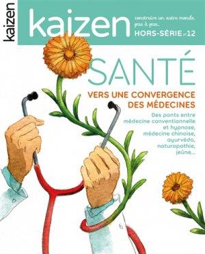 Hors série 12 : la convergence des médecines - kaizen - 9791093452326 -