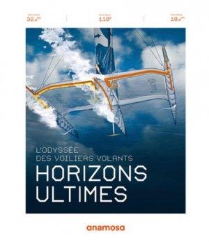 Horizons ultimes. L'odyssée des voiliers volants - Anamosa - 9791095772736 -