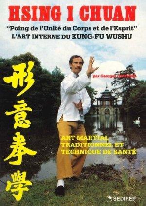 Hsing i chuan. Art martial, traditionnel et technique de santé - SEDIREP - 9782901551430 -