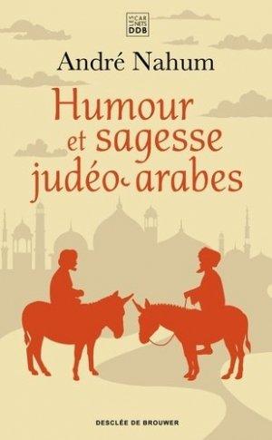 Humour et sagesse judéo-arabes - Desclée de Brouwer - 9782220097152 -