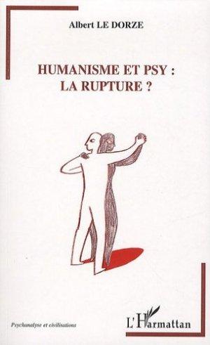 Humanisme et psy : la rupture ? - l'harmattan - 9782296114166 -