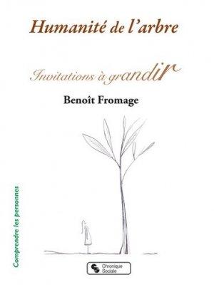 Humanité de l'arbre. Invitations à grandir - Chronique Sociale - 9782367176635 -